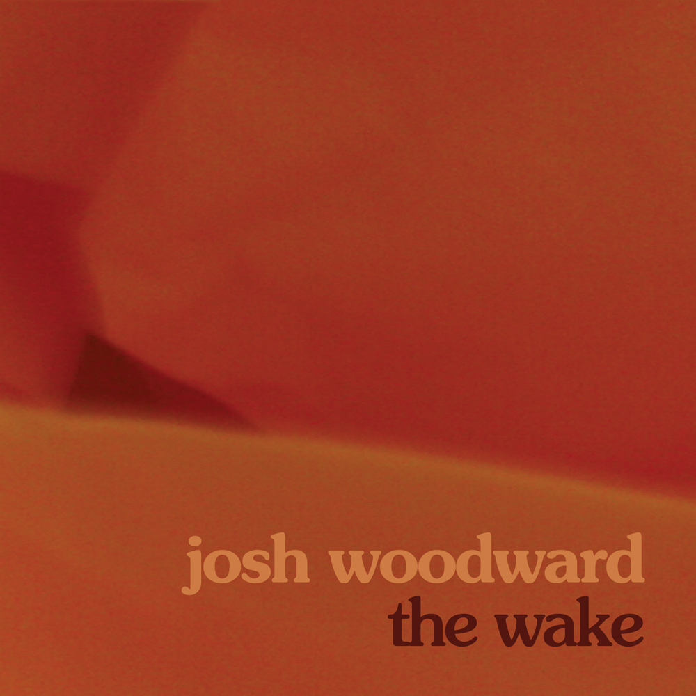 The Wake by Josh Woodward